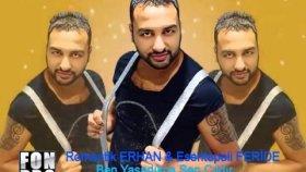 Romantik Erhan - Ben Yaşadıkça Sen Çıldır 2015 Roman Havaları