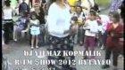 Dj Yılmaz Ritm Şhow 2012 Felaketttt