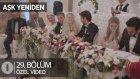 Şimdi düğün zamanı... Aşk Yeniden 29. Bölüm