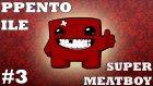 ET OĞLU ET! - Super Meat Boy Bölüm 3