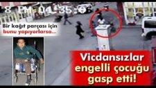 Adana'da Gasp Edilen Engelli Çocuk: