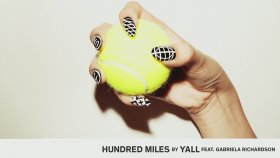 Yall - Hundred Miles ft. Gabriela Richardson