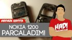 Nokia 1200 Parçaladım - Maymun Kayıtta | Hadi Bakalım
