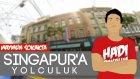 Singapur'a Yolculuk - Maymun Sokakta | Hadi Bakalım