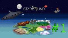 Şeker Gibi Bi Oyun! - StarBound #1 /w p0gP
