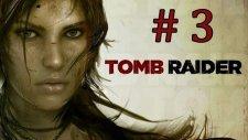 Tomb Raider | Bölüm 3 - Lara Akıo Baba! - (Hediye Oyun Çekilişi Devam Ediyor)