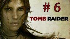 Tomb Raider | Bölüm 6 - Kurtlarla Dans! - (Hediye Oyun Çekilişi Devam Ediyor)