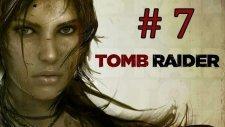 Tomb Raider | Bölüm 7 - Radyo Kulesine Ulaşma - (Hediye Oyun Çekilişi Devam Ediyor)