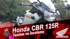Honda CBR 125R Tanıtım ve İnceleme - Ahmet Kabaoğlu