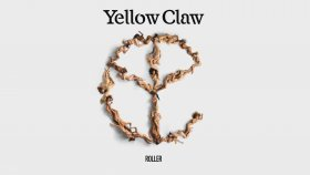 Yellow Claw - Roller