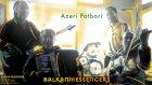 Balkan Ekspres - Azeri Potbori [ Balkan Messengers © 2001 Kalan Müzik ]