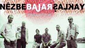 Bajar - Elhamdülillah [ Nezbe © 2009 Kalan Müzik ]