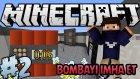 BOMBAYI İMHA ET - Beyin Koşarak Uzaklaşır! (Minecraft Özel Harita) #2