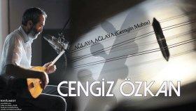 Cengiz Özkan - Ağlaya Ağlaya