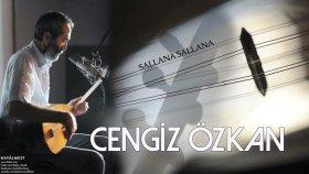 Cengiz Özkan - Sallana Sallana