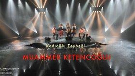Muammer Ketencoğlu - Kadıoğlu Zeybeği [ Karanfilin Moruna © 2002 Kalan Müzik ]