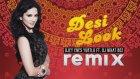 Kanika Kapoor Ft. Sunny Leone - Desi Look (Remix)