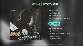 Vedat Sakman - İstanbul