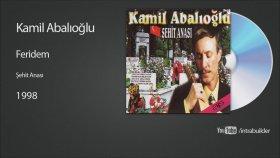 Kamil Abalıoğlu - Feridem