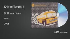 Kolektif İstanbul - Bir Elmanın Yarısı