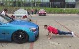 Sahibi İle Şınav Çeken BMW
