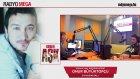 Radyo Mega 24 Kasım 2015 Onur Büyüktopçu (Koriş) Yayını!
