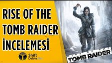 Rise Of The Tomb Raider İnceleme