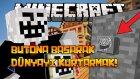 Türkçe Minecraft - BUTONA BASARAK DÜNYAYI KURTARMAK! (AŞIRI TROLL) [Özel Harita]