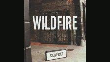 Seafret - Wildfire