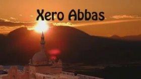 Xero Abbas - Şev Çu