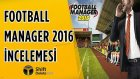Football Manager 2016 İncelemesi