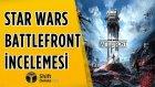Star Wars Battlefront İncelemesi