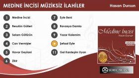 Hasan Dursun - Şefaat Eyle - Medine İncisi