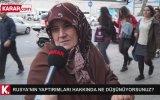 Rusya'nın Yaptırımları Hakkında Ne Düşünüyorsunuz  Sokak Röportajı