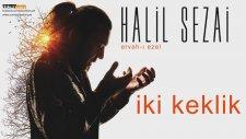 Halil Sezai - Ervah-I Ezel (Full Albüm)