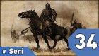 Mount&Blade Warband Günlükleri - 34. Bölüm #Türkçe