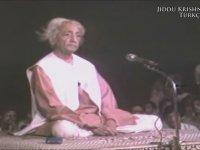 Anlamak Değişimdir - Jiddu Krishnamurti