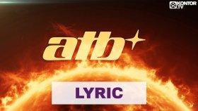 ATB – Sun Goes Down (Savi x Lema Remix) (Official Lyric Video HD)