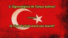 Öğrendiğiniz İlk Türkçe Kelime (Yabancılarla Röportaj)