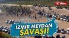 İzmir'de Taraftarların Meydan Savaşı