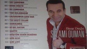 Selami Duman -- Vay Şansıma