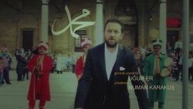 Celaleddin Ada - An Muhammed Mustafa'yı 2015 (Video Klip)