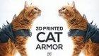 3 Boyutlu Yazıcıdan Üretilen Kedi Zırhı