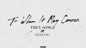 Trey Songz - Everybody Say (featuring MIKExANGEL & Dave East)