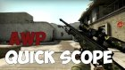 Counter Strike: Global Offensive - AWP QUICKSCOPE Edit