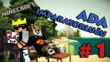 Minecraft: Ada İmparatorluğu - Bölüm 1 - Yvonne Ayıp Ediyon Ama