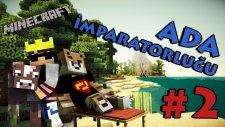 Minecraft: Ada İmparatorluğu - Bölüm 2 - YVONNE GİBİ YVONNE