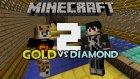 Minecraft: Gold vs Diamond Race V2 - Altın Çocuk Yine Sahalarda!