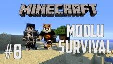 Minecraft: Modlu Survival - Bölüm 8 - BU NE LAN?!