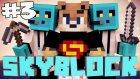 Minecraft: Skyblock - Bölüm 3 - Tarla ve Yaratıklar!